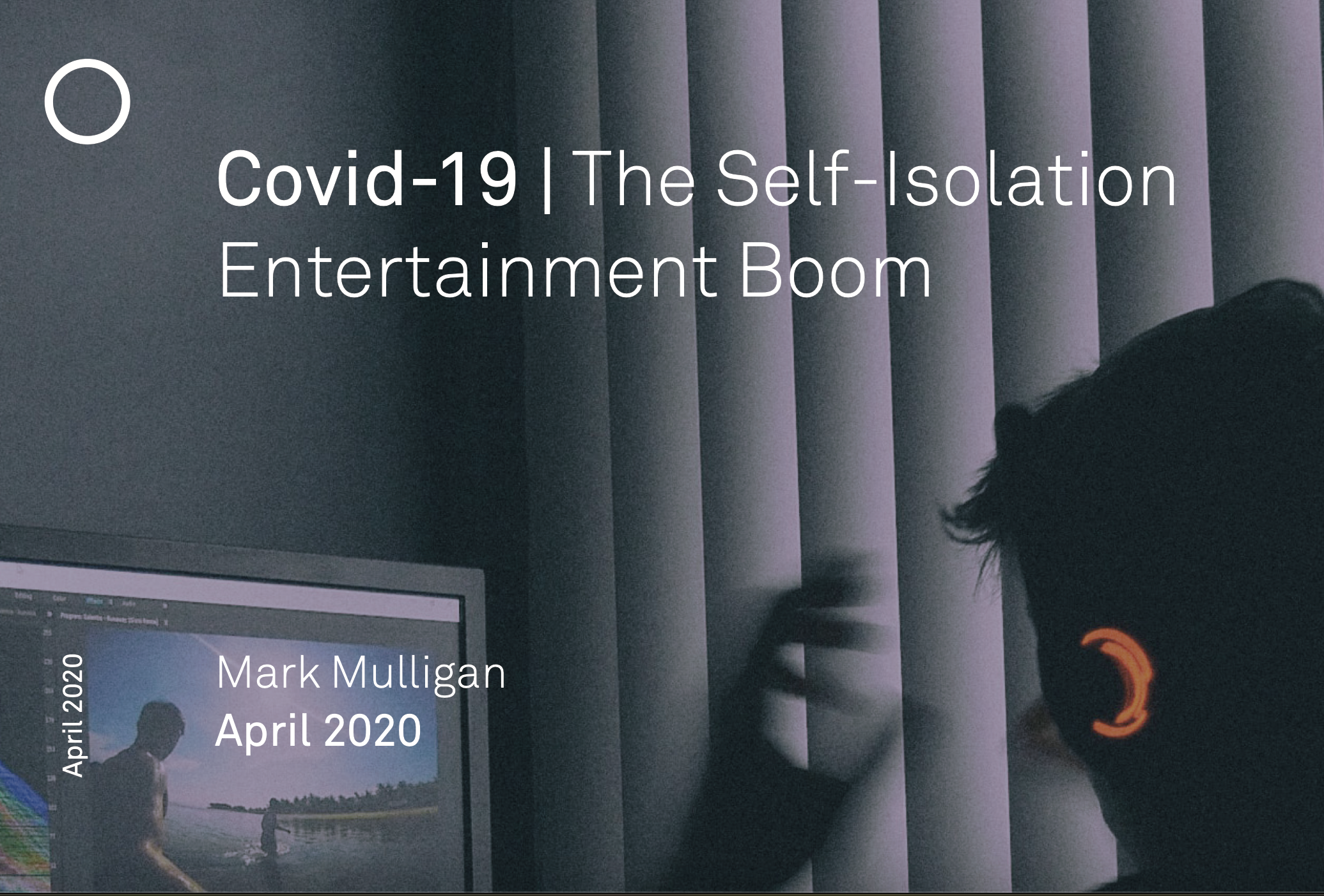 MIDiA Research - The Self-Isolation Entertainment Boom